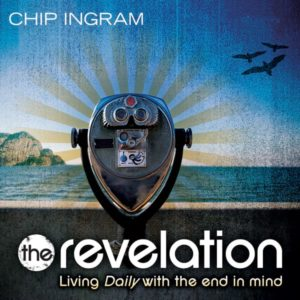 The Revelation: Living Daily with the End in Mind