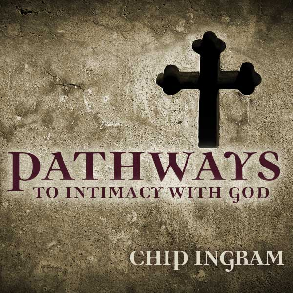 Pathways to Intimacy with God