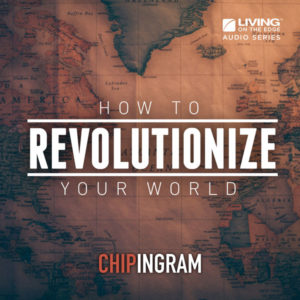 How to Revolutionize Your World