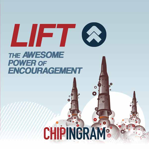 Lift, The Power of Encouragement, Bring Out the Best in Others; Hope to the Fearful and Help to the Fearless album art