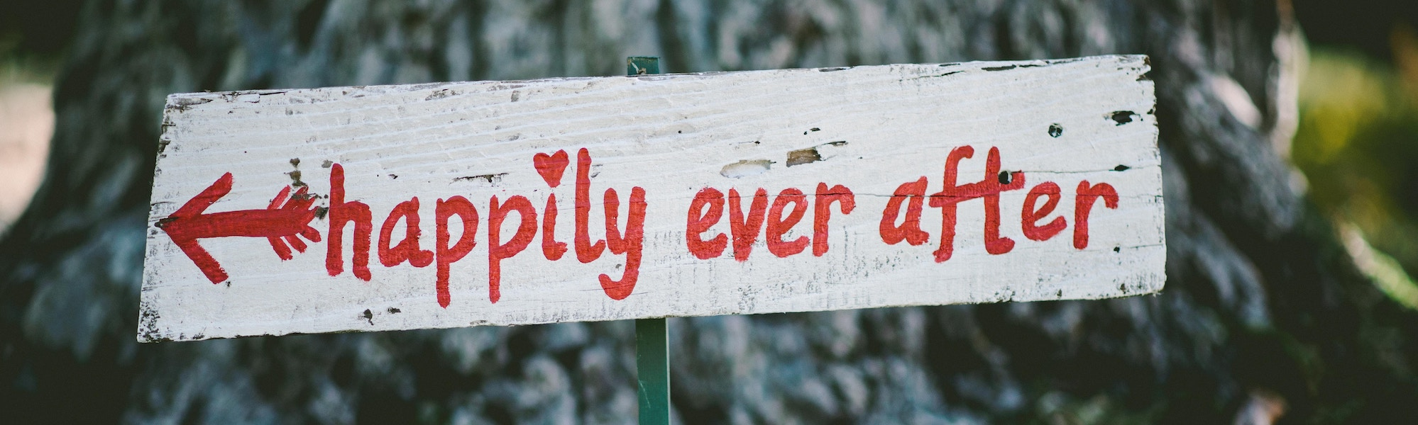 Happily Ever After sign illustrating God's dream for your marriage