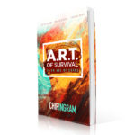 The Art of Survival Book for an unsettled world by Chip Ingram 600x600 image