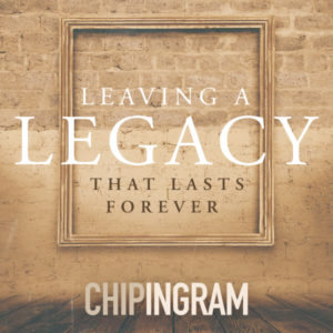 Leaving a Legacy that Lasts Forever