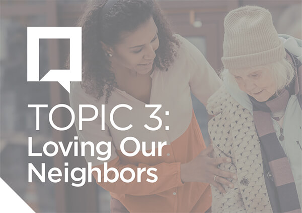 Mealtime Conversations for Families Topic 3-Loving Our Neighbors 600x422 jpg