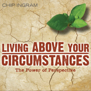 Living Above Your Circumstances