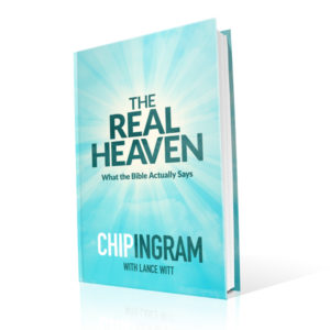 The Real Heaven Book by Chip Ingram 600x600 image